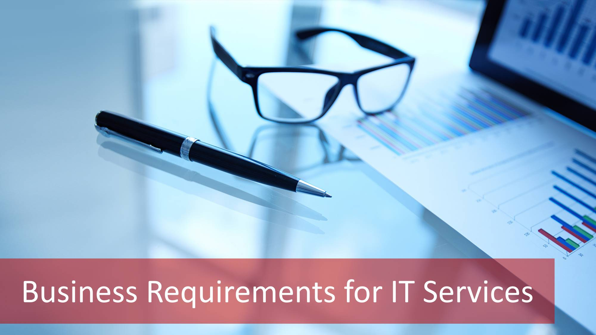 Business-requirements-1 The Business Requirements of IT services: All You Need to Know