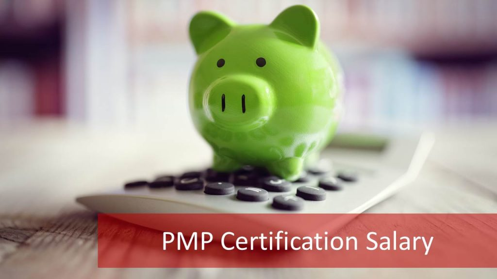 2018 Pmp Certification Salary What To Expect From Pmp Certification