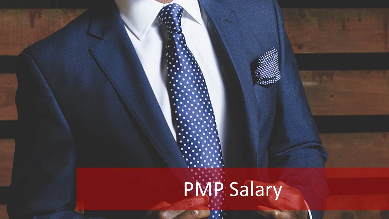 2019 PMP Salary All Aspects: How much will you earn if you get PMP?