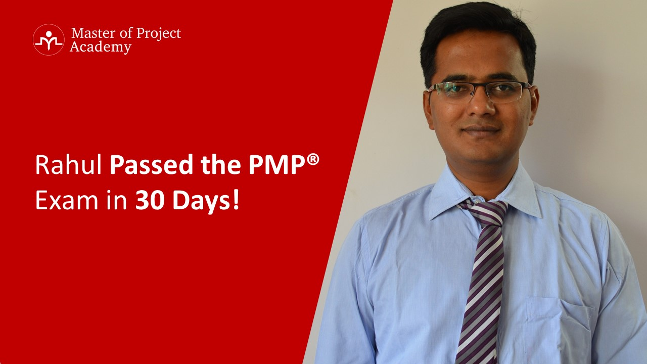 2019 Pmp Review Rahul Passed The Pmp In 30 Days Check His Tips