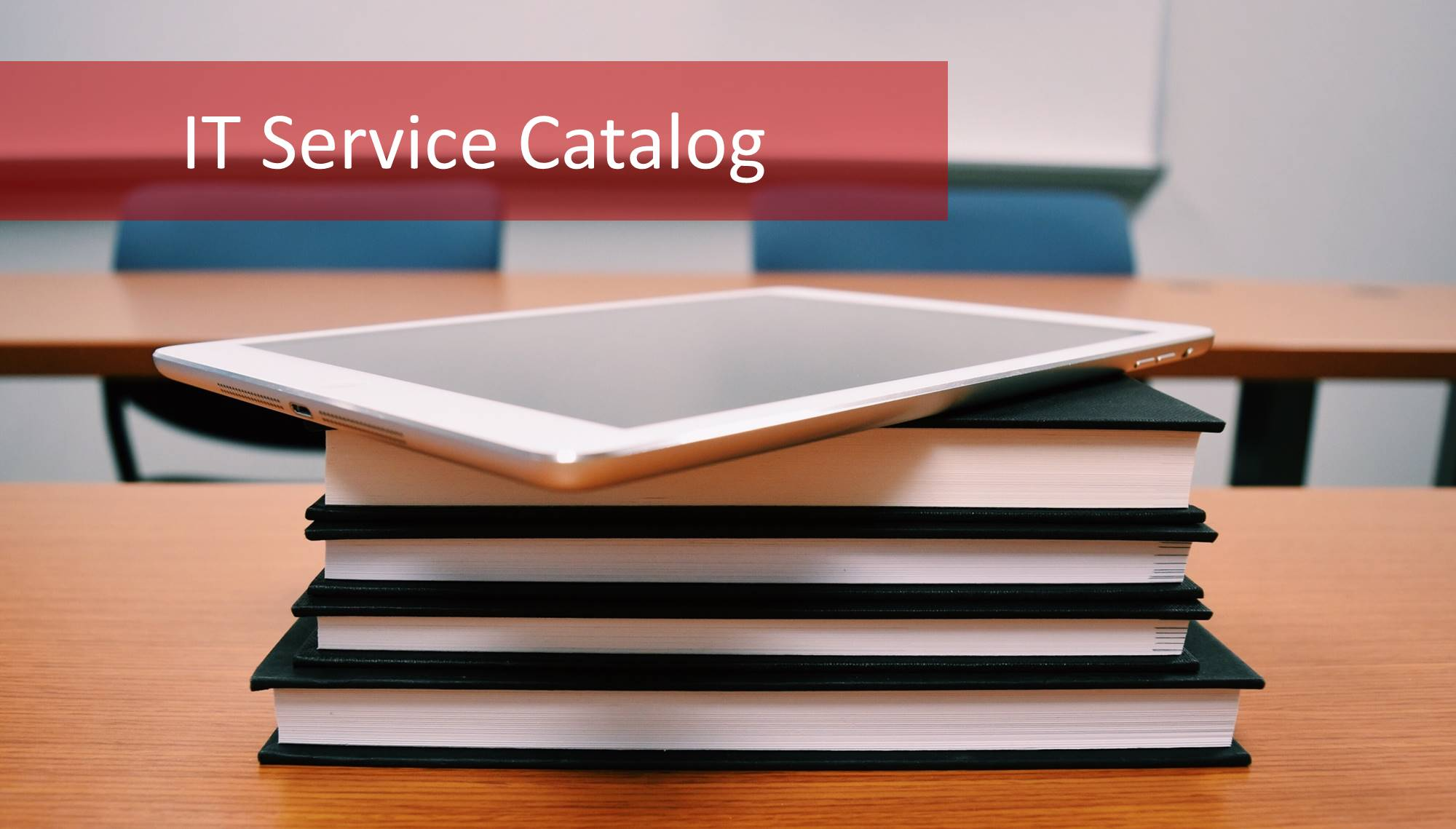 The Itil Service Catalog How To Manage Yours Effectively Master