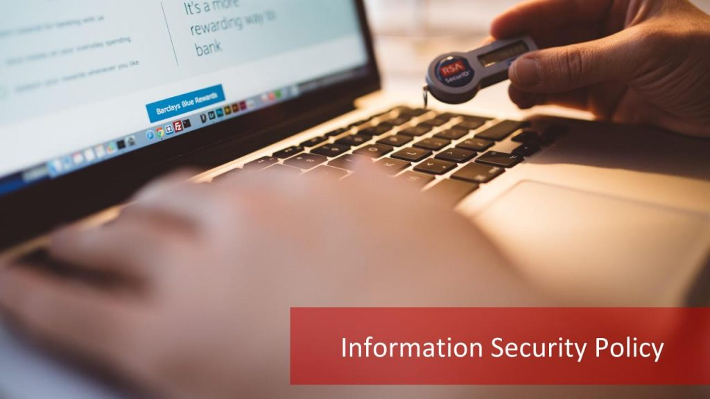 information security policy There are a number of policies and processes that apply across lsethese policies are critical for providing assurance to funders, regulators, auditors and.