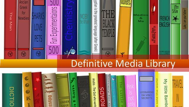 Definitive Media Library