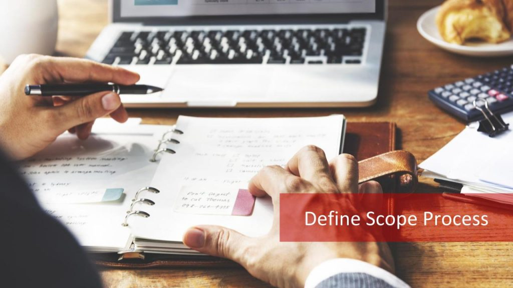 Define Scope process