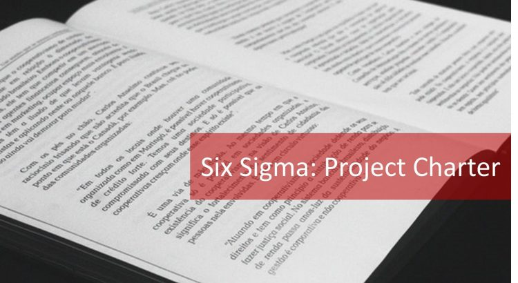 7 Elements of the Six Sigma Project Charter - Explore 6