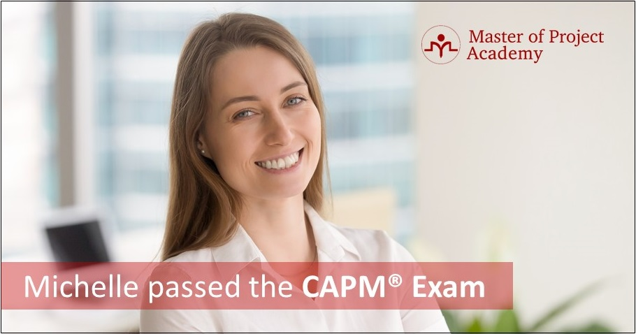 Michelle-Passed-the-CAPM Is Master of Project Academy REP or ATP? Answer: Our Courses Are Accepted by PMI