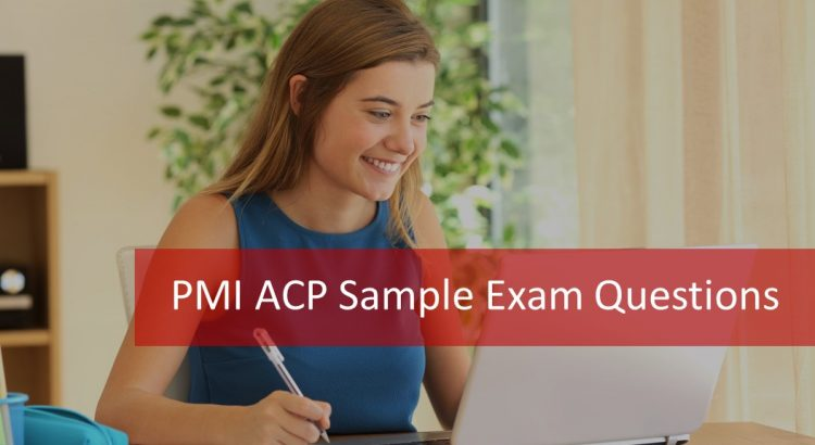 PMI ACP Sample Exam Questions