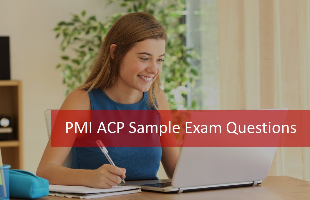 100 Free Pmi Acp Sample Exam Questions Answers Rationales
