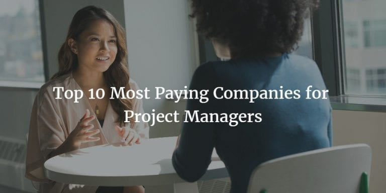 Top 10 Most Paying Companies for Project Managers