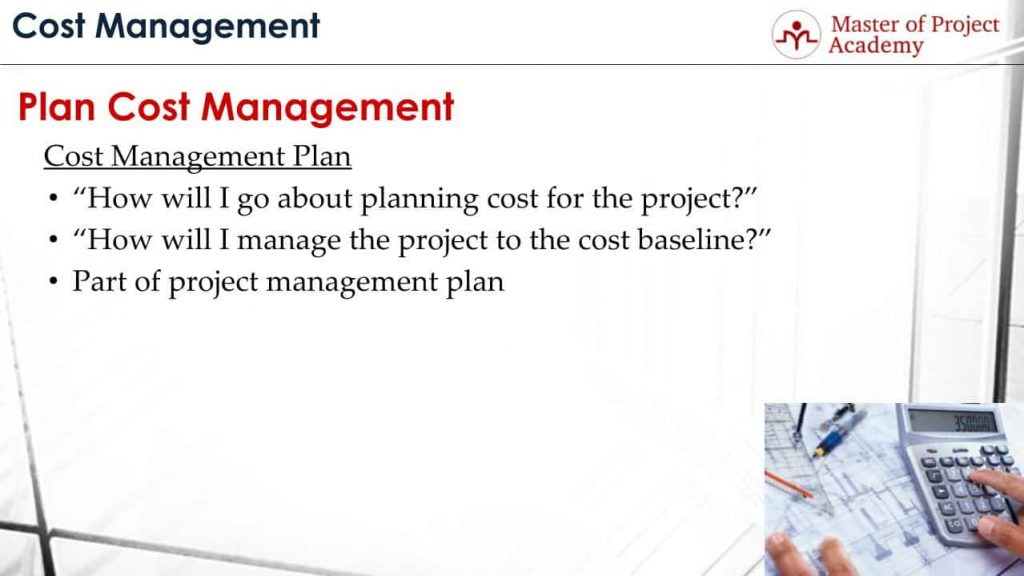 6 Items to Include in Cost Management Plan Master of Project – Project Management Plan