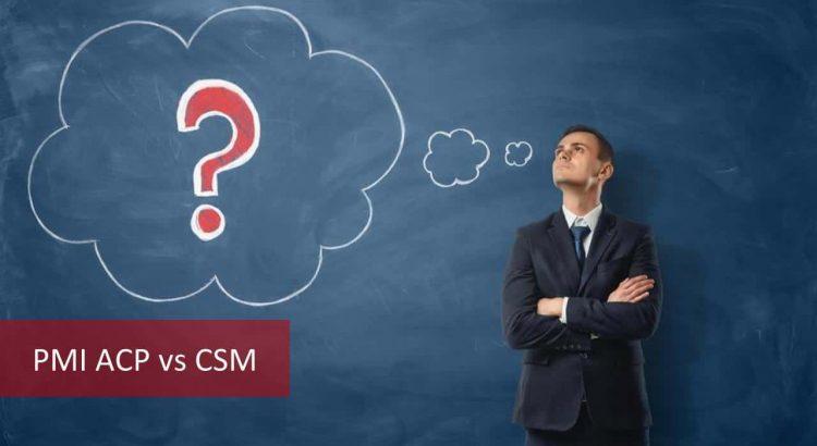 PMI ACP vs CSM