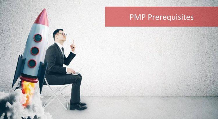 PMP Prerequisites