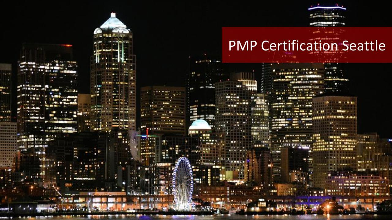 2019 Pmp Certification Seattle Top 8 Pmp Training Seattle Options