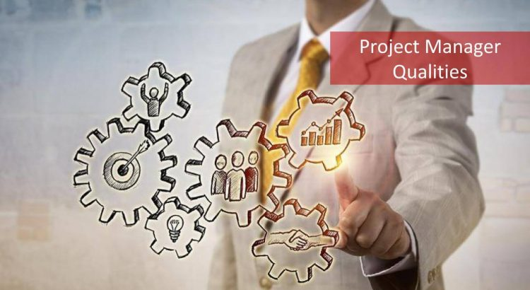 Project Manager Qualities