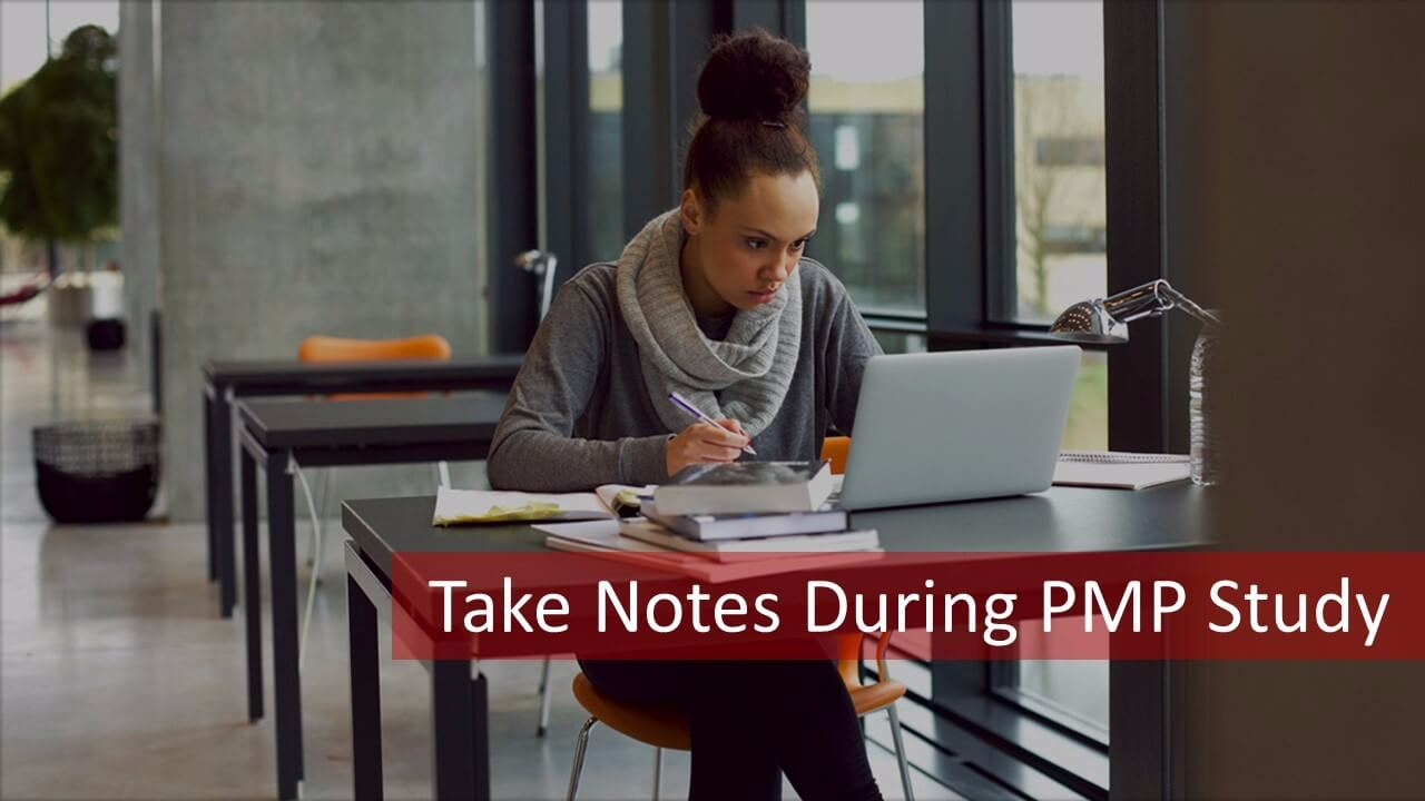 PMP Study Plan-Take Notes