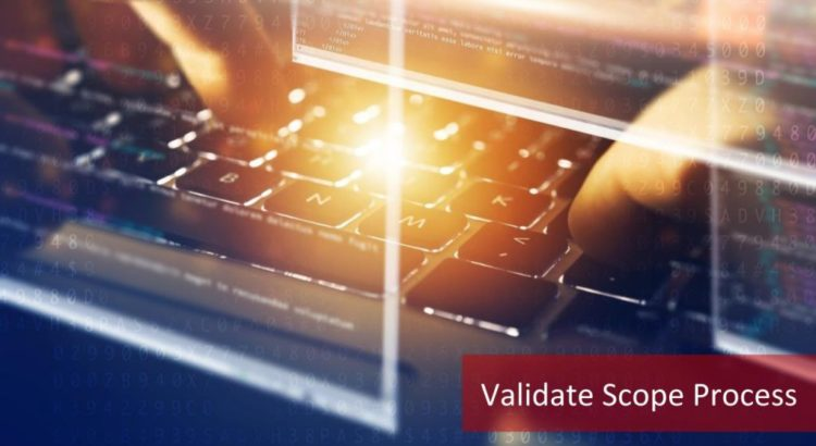 Validate Scope Process