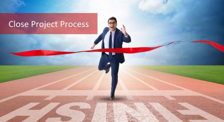 Close Project Process