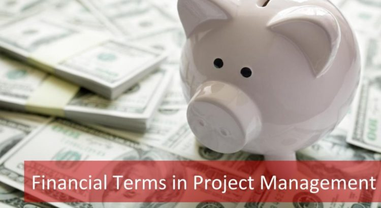 Financial Terms in Project Management