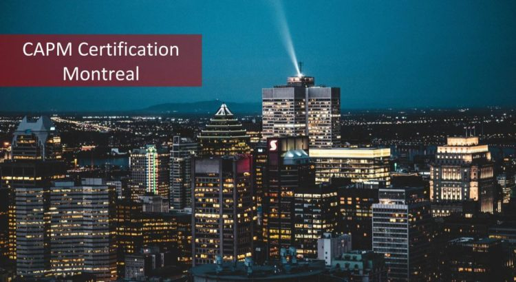 CAPM Certification Montreal