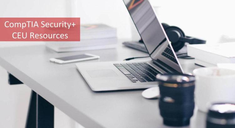 CompTIA Security+ CEU Resources