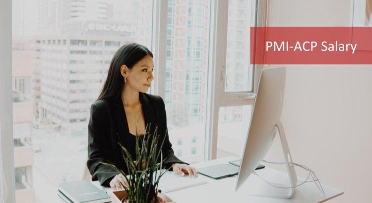 PMI-ACP Salary