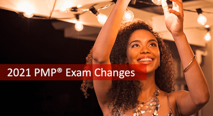 2021 PMP Exam Changes