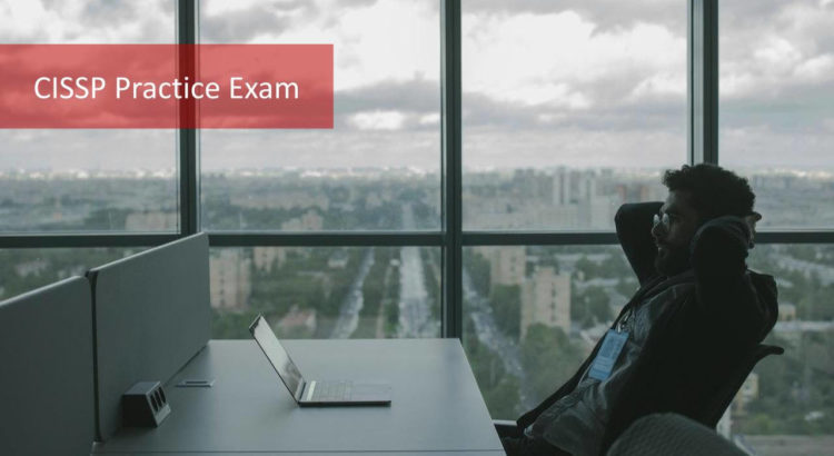 CISSP Practice Exam