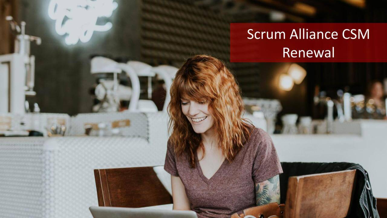 Scrum Alliance CSM Renewal